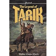 The Legend of Tarik by Walter Dean Myers (1995-03-05)