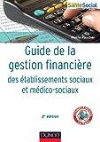 Maîtriser la gestion d'un établissement social ou médico-social dans le domaine financier implique essentiellement trois compétences s'inscrivant respectivement dans les domaines de la comptabilité générale, de la gestion budgétaire et de la gestion ...