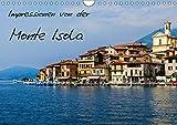 Impressionen von der Monte Isola (Wandkalender 2019 DIN A4 quer): Eindrücke und Einblicke von der Monte Isola im Iseosee (Geburtstagskalender, 14 Seiten ) (CALVENDO Orte)