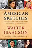 American Sketches: Great Leaders, Creative Thinkers, and Heroes of a Hurricane price comparison at Flipkart, Amazon, Crossword, Uread, Bookadda, Landmark, Homeshop18