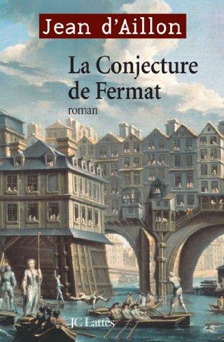 La Conjecture De Fermat Romans Historiques