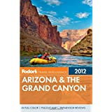 Fodor's Arizona & the Grand Canyon 2012 (Full-color Travel Guide)