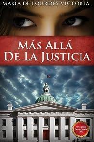 Mas allá de la justicia par  Maria de Lourdes Victoria
