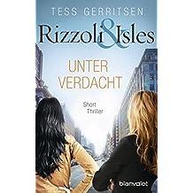 Rizzoli & Isles - Unter Verdacht: Short Thriller