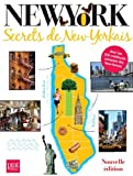 Telecharger Livres New York secrets de new yorkais (PDF,EPUB,MOBI) gratuits en Francaise