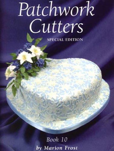 Patchwork Cutters Emporte-Édition spéciale Livre de 10