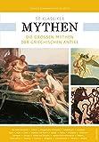 50 Klassiker Mythen - Die großen Mythen der griechischen Antike - Gerold Dommermuth-Gudrich