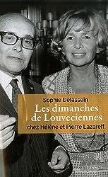 Les dimanches de Louveciennes : Chez Hélène et Pierre Lazareff