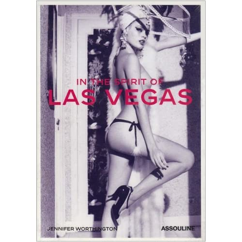 In the Spirit of Las Vegas by Jennifer Worthington (2006-10-15)