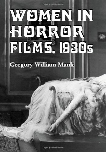 Women in Horror Films: 1930s