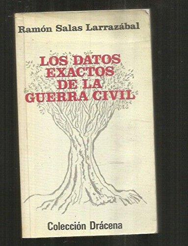 Datos exactos de la Guerra civil, los (Colección Drácena)