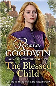 The Blessed Child: The perfect heartwarming saga (Days of the week Book 3) (English Edition)