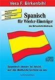 Spanisch für (Wieder-)Einsteiger. Sprachkurs