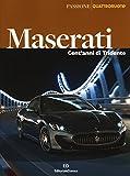 Maserati. Cent'anni di Tridente. Ediz. illustrata