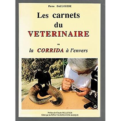 Les carnets du vétérinaire ou la corrida à l'envers