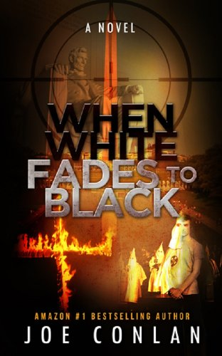When White Fades to Black by Joe Conlan