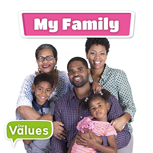 My Family (Our Values)