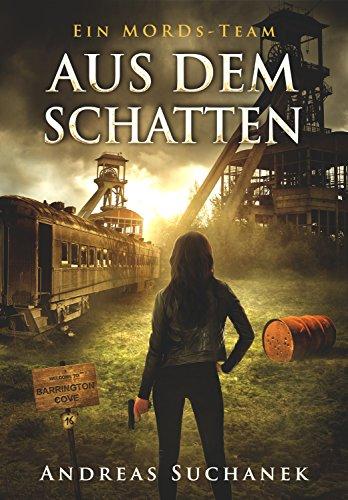 Buchseite und Rezensionen zu 'Ein MORDs-Team - Band 16: Aus dem Schatten (All-Age Krimi)' von Andreas Suchanek
