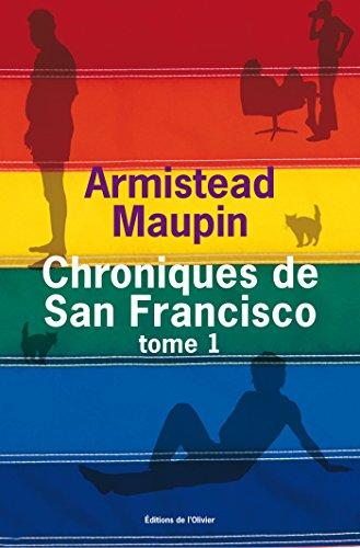 Chroniques de San Francisco - tome 1 (OLIV. LIT.ET) par Armistead Maupin