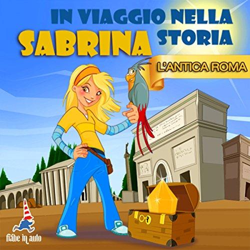 Sabrina nell'Antica Roma  Audiolibri