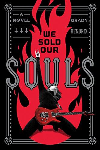 (We Sold Our Souls: A Novel)