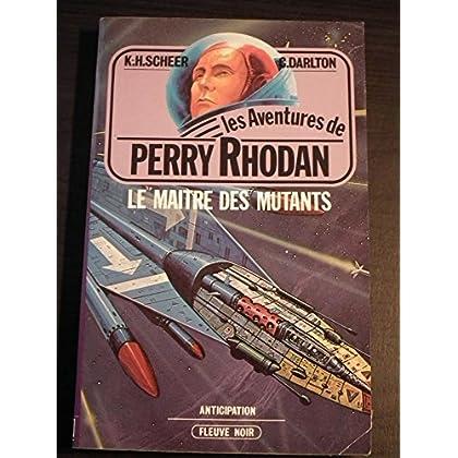 Le Maître des mutants - Perry Rhodan - 10