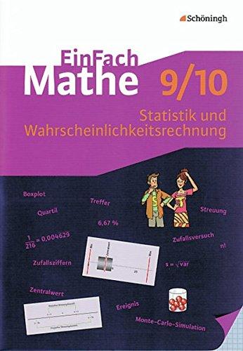 EinFach Mathe: Statistik und Wahrscheinlichkeitsrechnung: Jahrgangsstufen 9/10