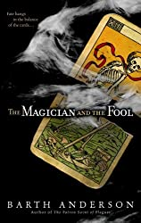 The Magician and the Fool by Barth Anderson (2008-03-25)