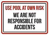 iCandy Products Inc Uso piscina a proprio rischio, non siamo responsabili per incidenti spa attenzione Small Sign-19,1x 26,7cm, alluminio, 7.5 x 10.5 Inch