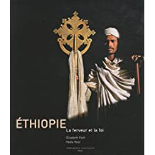 Ethiopie : La ferveur et la foi