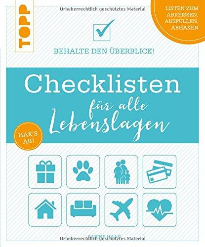 Checklisten für alle Lebenslagen: Behalte den Überblick! Alle Checklisten zum Heraustrennen und als Download