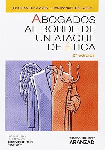 Foto de Abogados Al Borde De Un Atque De Ética ( 2º Ed,) (Monografía)