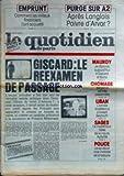 Telecharger Livres QUOTIDIEN DE PARIS LE No 874 du 17 09 1982 L EMPRUNT PURGE SUR A2 APRES LANGLOIS POIVRE D ARVOR GISCARD LE REEXAMEN DE PASSAGE MAUROY GISCARD ET BARRE CHOMAGE BERGERON LIBAN L ARMEE ISRAELIENNE A INVESTI BEYROUTH LE MYSTERIEUX HOTEL DE LA HAUTE AUTORITE POLICE LE SYNDICAT ROSE MALADE DE LA BAVURE (PDF,EPUB,MOBI) gratuits en Francaise