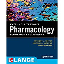 Katzung & Trevor's Pharmacology Examination and Board Review: Eighth Edition (Lange Basic Science)