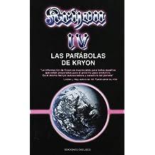 Las Parabolas de Kryon (The Kryon Serial)