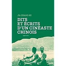 Dits et écrits d'un cinéaste chinois: 1996-2011
