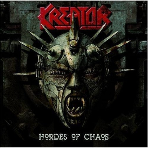 Hordes of Chaos by KREATOR (2010-08-02)