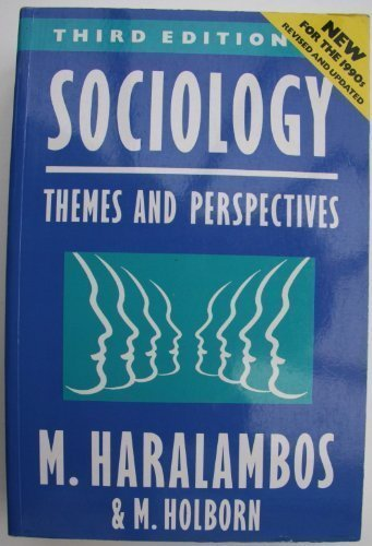 Sociology: Themes and Perspectives by Michael Haralambos (1991-12-05)