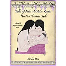 Tales of Fedor Aristaios Kontos Part Five The Happy Couple: Master Guardian series (Tales of Fedor Aristaios Kontos series Book 5) (English Edition)