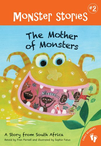 The Mother of Monsters : a story from South Africa