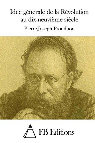 Idée générale de la Révolution au dix-neuvième siècle