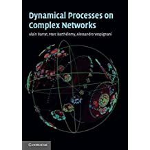 [Dynamical Processes on Complex Networks] (By: Alessandro Vespignani) [published: November, 2008]