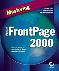 Mastering Microsoft FrontPage 2000 by Holzsclag, Molly E., Kienan, Brenda, Holzschlag, Molly E. (1999) Mass Market Taschenbuch