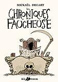 Les Chroniques de la Faucheuse...