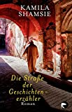 Die Straße der Geschichtenerzähler: Roman