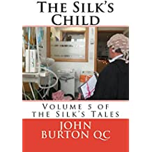 The Silk's Child: Volume 5 of the Silk Tales