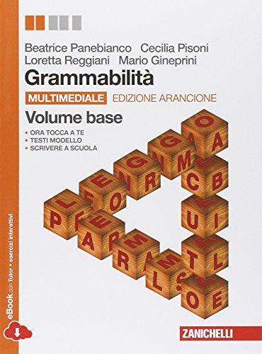 Grammabilit. Ediz. arancione. Per le Scuole superiori. Con e-book. Con espansione online