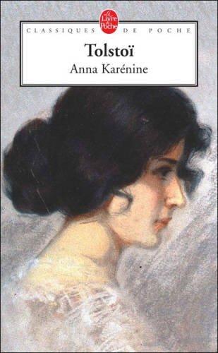 Anna Karénine (Le Livre de Poche)