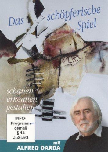 Das schöpferische Spiel (schauen . erkennen . gestalten) mit Alfred Darda (1 DVD, Länge: ca. 81 Min.)