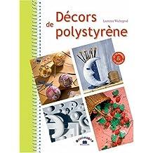 Décors de polystyrène